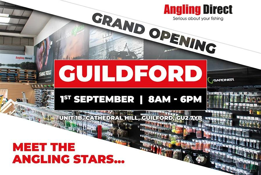 Angling Direct Guildford Grand Opening – Saturday 1st September