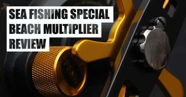 Sea Fishing Special – Beach Multiplier Review