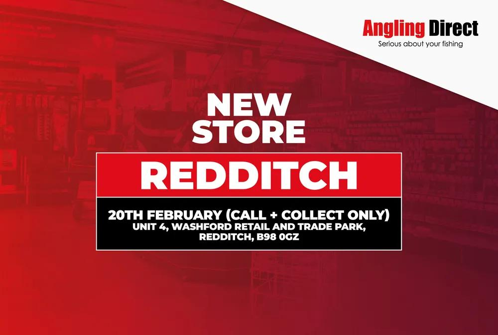 Angling Direct, Redditch – Open 20th February