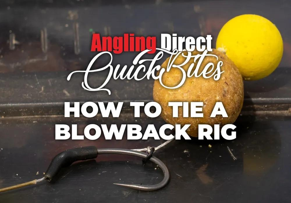 How To Tie A Blowback Rig – Carp Fishing Quickbite