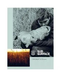 Subsurface 03 - A Movement to Escape